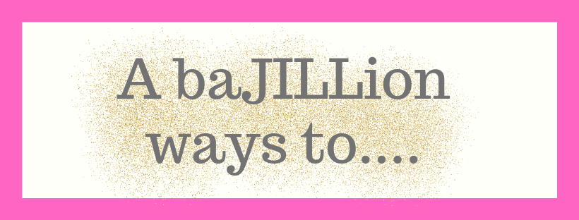 A baJILLion Ways to....-1